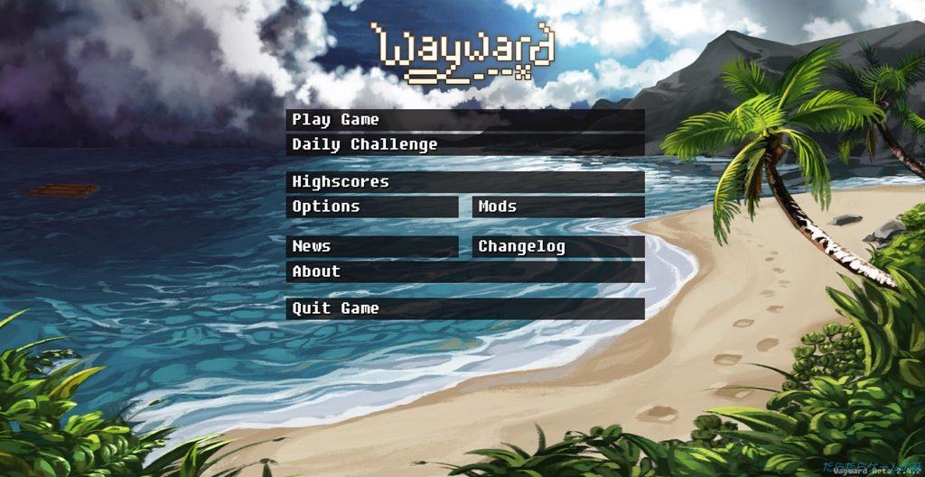 Wayward 起動画面